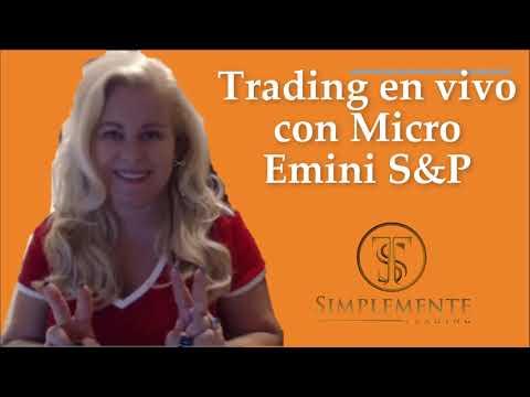 Trading en vivo en cuenta Real con Micro Emini S&P 500