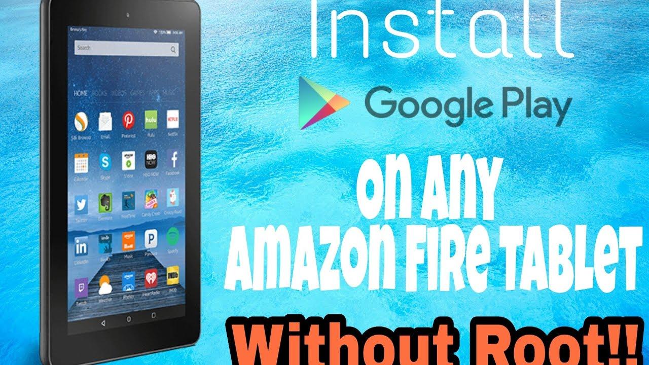Tutorial How To Install Google Play Store On Any Amazon