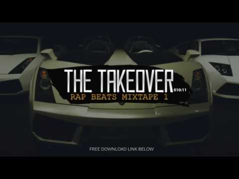 "Rap Instrumentals Mix | Hip-Hop Beats Mixtape ""The Takeover"""