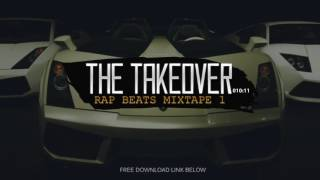 "rap instrumentals mix hip hop beats mixtape ""the takeover"""