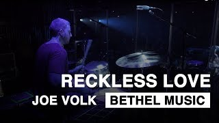 Reckless Love | Live Drums with Joe Volk | Bethel Music - Heaven Come Conference
