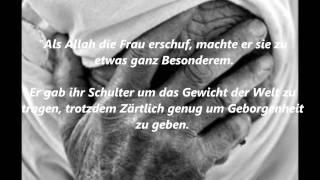der wert einer Frau in Islam (träne der Frau)