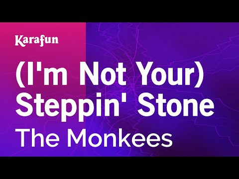 Karaoke (I'm Not Your) Steppin' Stone - The Monkees *