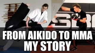 From Aikido to MMA • My Martial Arts Journey So Far