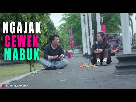 GILA !! NGAJAK CEWEK MABUK - PRANK INDONESIA