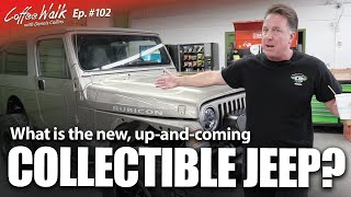 Coffee Walk Ep. 102: Most COLLECTIBLE JEEP right NOW