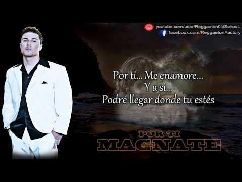 Magnate - Por ti (Progresivo) © 2007.