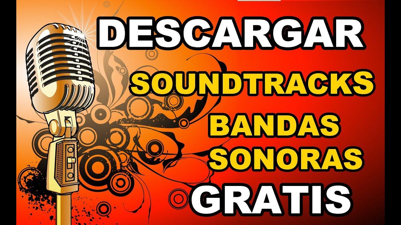 Pagina Para Descargar Soundtracks Bandas Sonoras Youtube