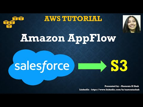 AWS Tutorial  - Amazon AppFlow - Transfer data from Salesforce to S3