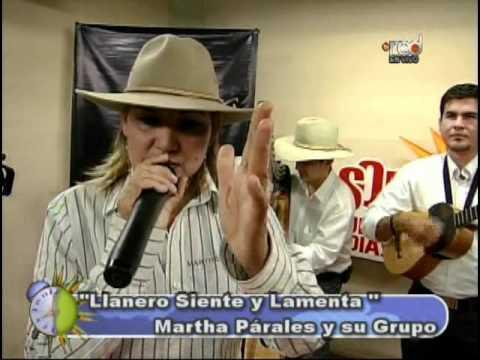 Martha (La criolla) Parales - Llanero siente y Lamenta