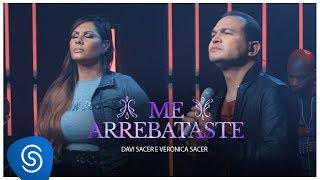 Davi Sacer e Veronica Sacer - Me Arrebataste (15 Anos) [Vídeo Oficial]
