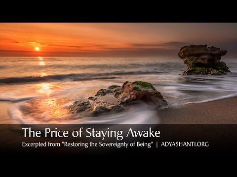 Adyashanti - The Price of Staying Awake