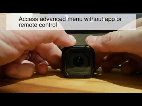 GoPro Hero Session Advance Menu with No Phone, App or Remote