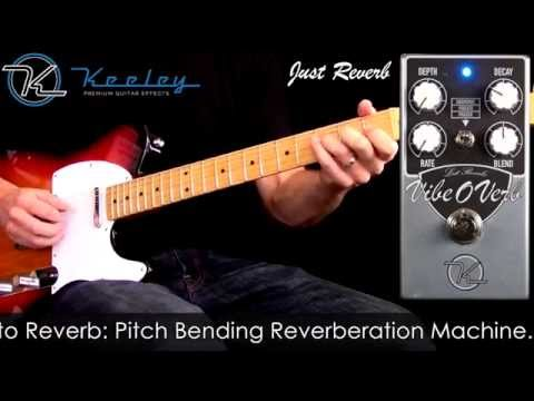 Keeley Vibe-O-Verb Reverb