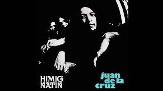 Juan De La Cruz Band - Himig Natin