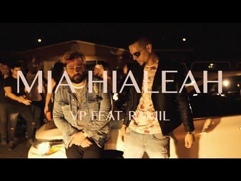 MIA HIALEAH REMIX - VP & RAMIL
