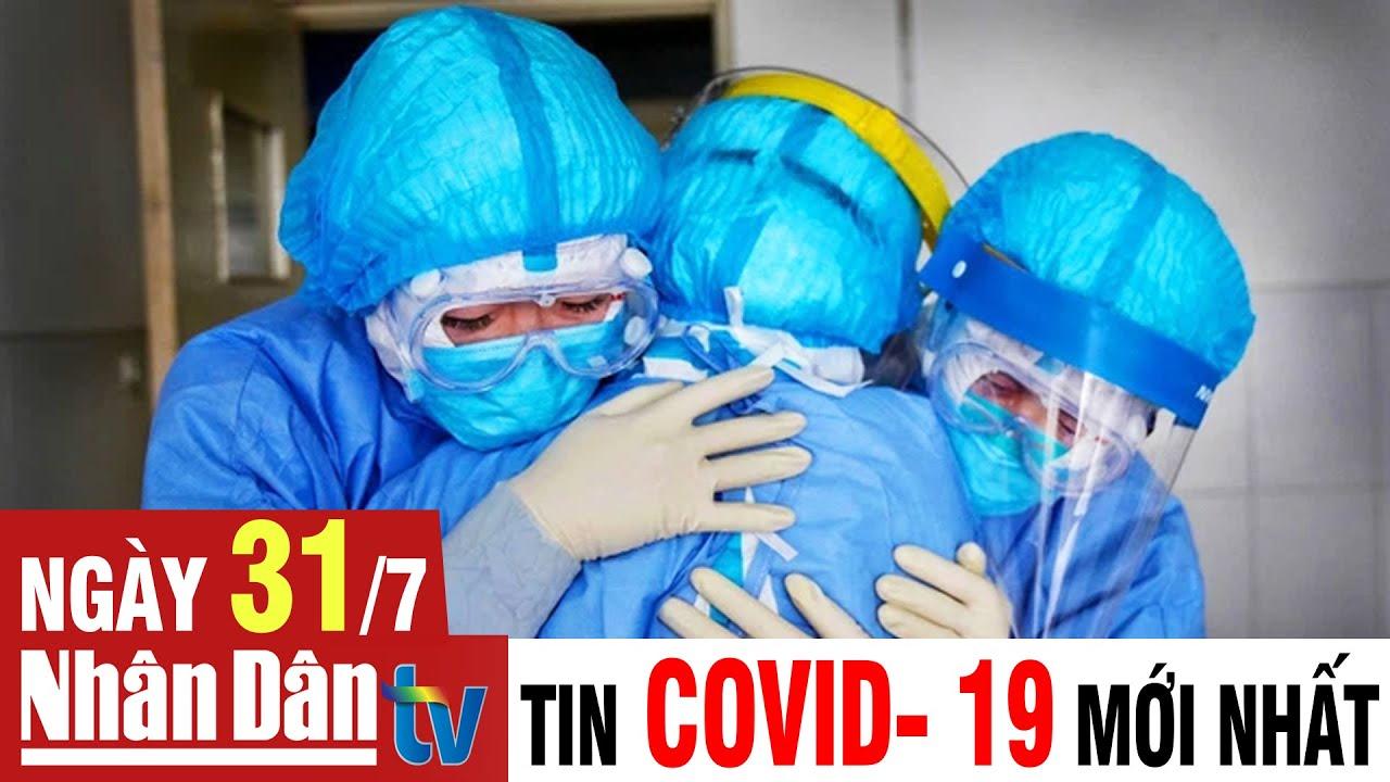 Cập nhật tin Covid-19 sáng ngày 31-7-2021 | Thông tin thời tiết hôm nay và ngày mai
