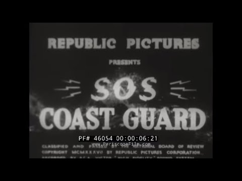 S.O.S. COAST GUARD 1937 REPUBLIC SERIAL CHAPTER 12  46054