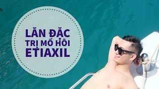 Men's Beauty Tips | Review: Lăn đặc trị mồ hôi Etiaxil