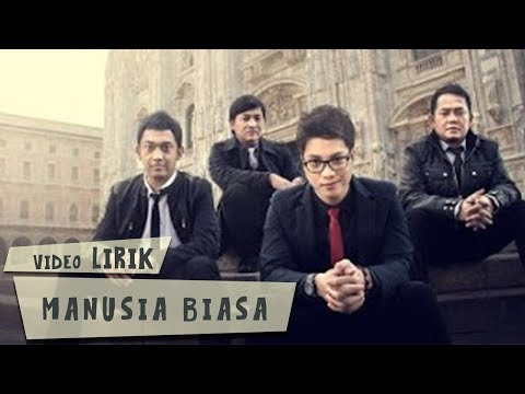 Yovie and Nuno - Manusia Biasa (Lirik)