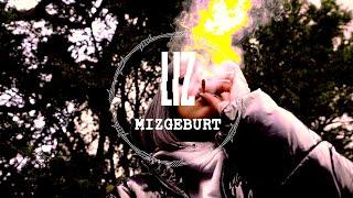 LIZ - Mizgeburt (prod. by Lucry & Suena)