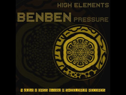Ben Ben Pressure - Jideh High Elements