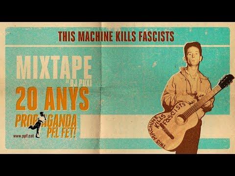 Mixtape Especial 20 anys de Propaganda pel fet! (2017) DJ PUXI