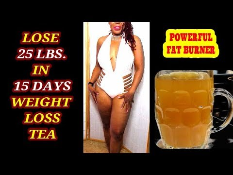 lose-25-lbs.-in-15-days-weight-loss-tea-||-powerful-fat-burner