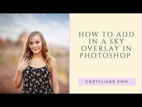 How To Add In A Sky Overlay In Photoshop Video