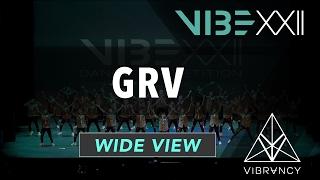 GRV | VIBE XXII 2017 [@VIBRVNCY 4K] #vibedancecomp