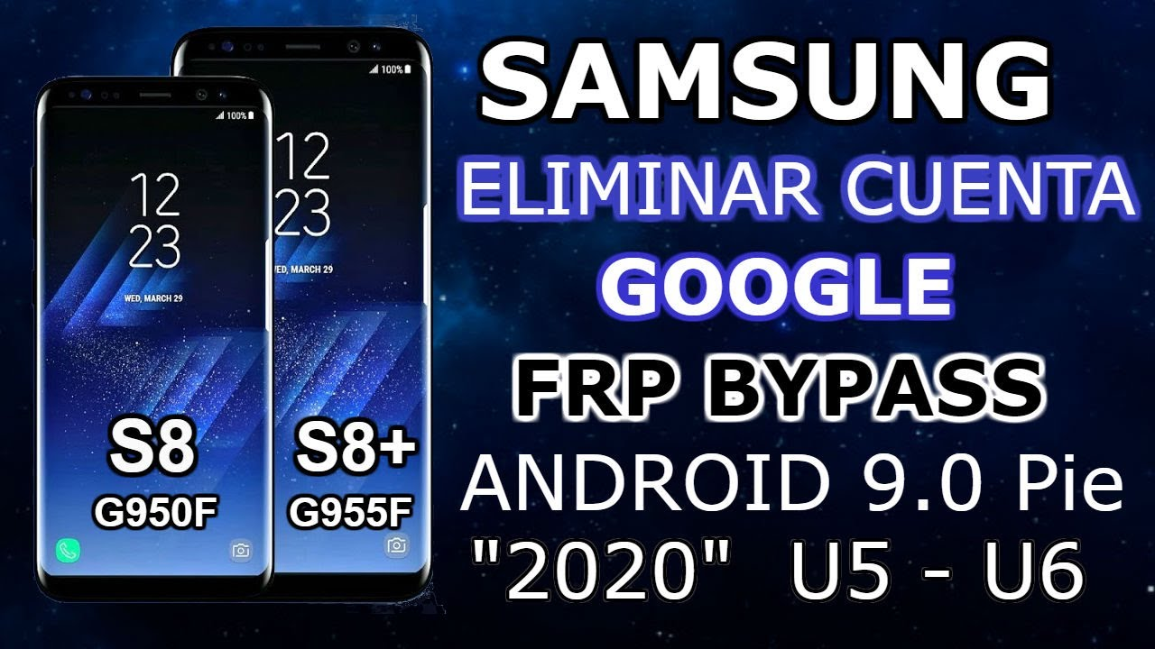Eliminar Cuenta De Google Samsung S8 S8 Android 9 0 U5 U6 Enero 2020 Finall Youtube