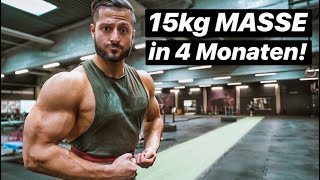 15kg Masse in 4 Monaten aufgebaut!