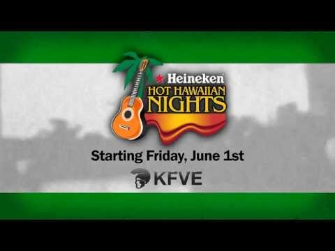 Heineken Hot Hawaiian Nights return to KFVE