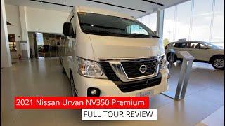 2021 Nissan Urvan NV350 Premium || FULL TOUR REVIEW