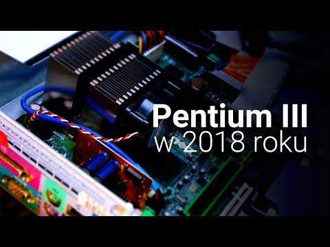 Pentium III w 2018 ROKU!