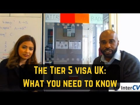 Tier 5 Visa UK - Here's What You Need To Know To Get One