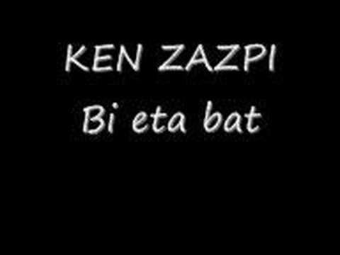 Ken zazpi - Bi eta bat