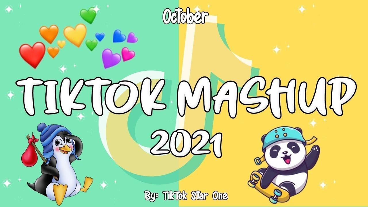 Download New TikTok Mashup October 2021 💖 (Not Clean)