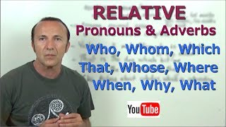 Relative Pronouns & Adverbs (updated). Inglés para hablantes de español