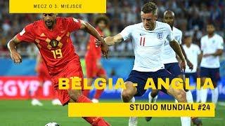 Belgia 2:0 Anglia | Mecz o 3 miejsce | Studio Mundial #24