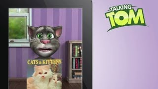 Talking Tom is Inspired by Kittens