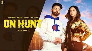 On Hunt song status ||varinder brar || punjabi song  2019