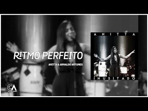 Anitta & Arnaldo Antunes - Ritmo Perfeito   Inusitado (ÁUDIO)