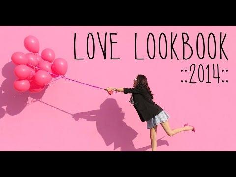 ❤ LOVE Lookbook 2014 ❤