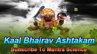 Powerful Kaal Bhairav Ashtakam