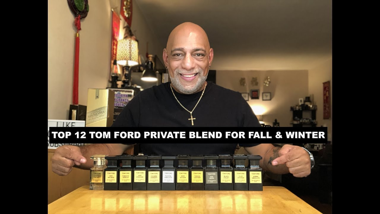 Top 12 Best Tom Ford Private Blend For Fall Winter Giveaway