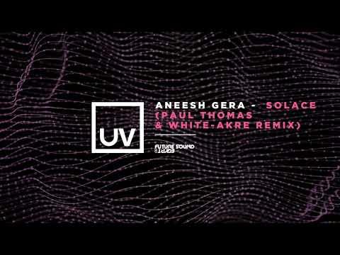 Aneesh Gera - Solace (Paul Thomas & White Akre Remix) Mp3