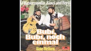 """Klaus und Ferdl - """"Bubi, Bubi noch einmal"""" (mit Text)"""