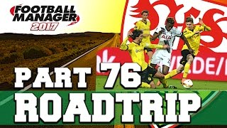 Roadtrip | part 76 | my new team! | football manager 2017