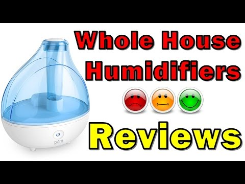 Whole House Humidifiers Reviews | Best Humidifier | Cool Mist Humidifier